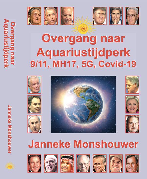 Boek - OVERGANG NAAR AQUARIUSTIJDPERK, 9/11, MH 17, 5G, COVID-19